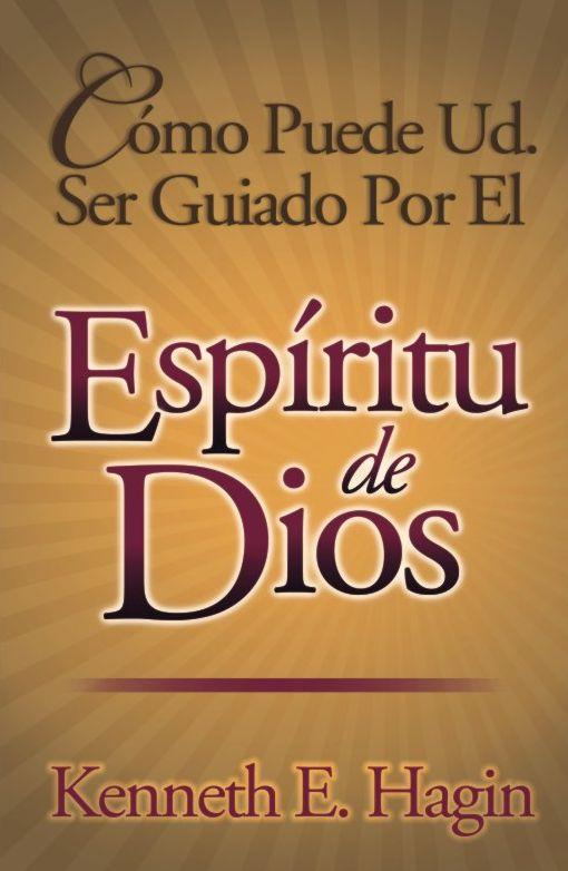 Libro: Como puede ud. ser guiado por el espiritu de dios ...